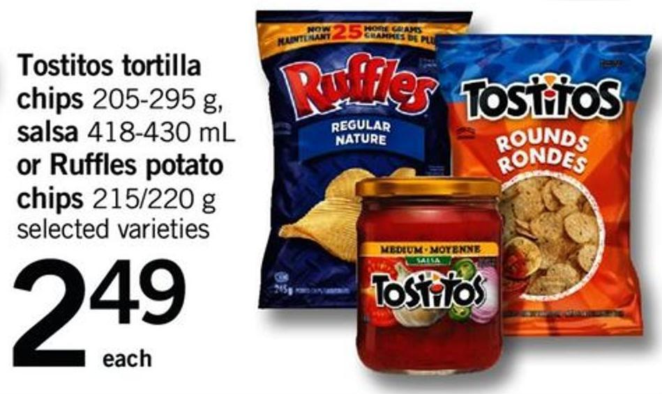 Tostitos Tortilla Chips - 205-295 G - Salsa - 418-430 Ml Or Ruffles Potato Chips - 215/220 G