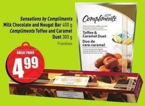 Sensations By Compliments Milk Chocolate and Nougat Bar 400 g Compliments Toffee and Caramel Duet 300 g