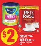 Tetley Tea - 20/24's Or Red Rose - 60's