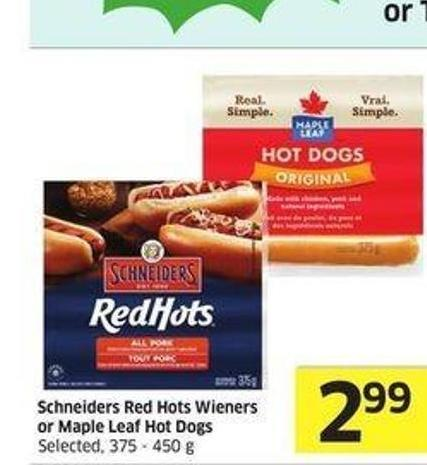 Schneiders Red Hots Wieners or Maple Leaf Hot Dogs