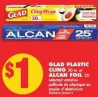 Glad Plastic Cling - 30 M or Alcan Foil - 25'