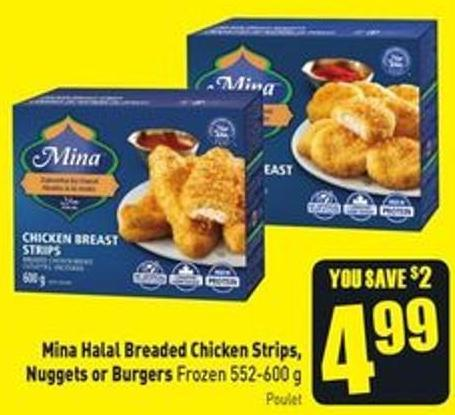 Mina Halal Breaded Chicken Strips - Nuggets or Burgers Frozen 552-600 g