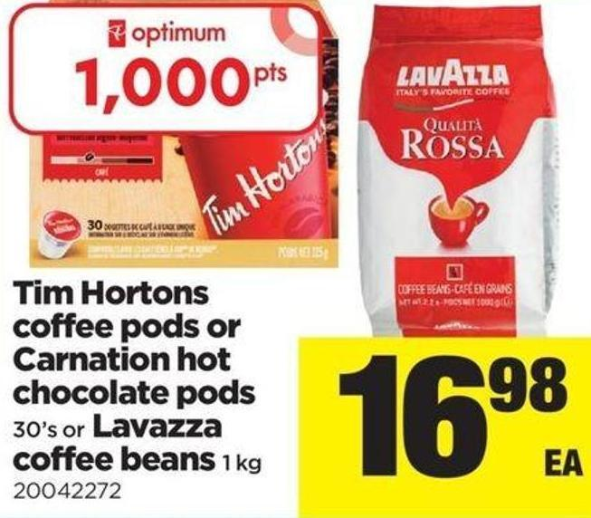 Tim Hortons Coffee PODS Or Carnation Hot Chocolate PODS - 30's Or Lavazza Coffee Beans - 1 Kg