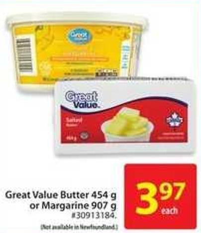 Great Value Butter 454 g or Margarine 907 g