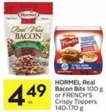 Hormel Real Bacon Bits 100 g or French's Crispy Toppers 140-170 g