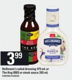 Hellmann's Salad Dressing - 475 Ml Or The Keg Bbq Or Steak Sauce - 355 Ml