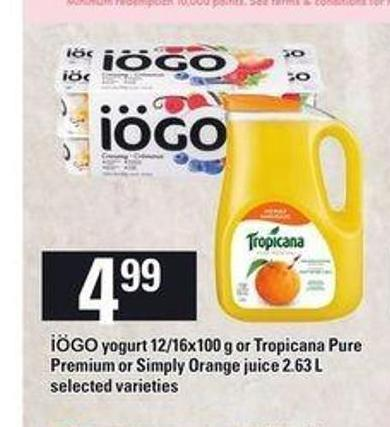 Iögo Yogurt - 12/16x100 g Or Tropicana Pure Premium Or Simply Orange Juice - 2.63 L