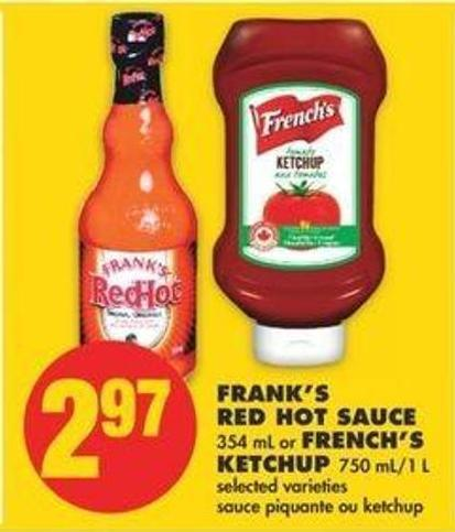 Frank's Red Hot Sauce - 354 Ml Or French's Ketchup - 750 Ml/1 L
