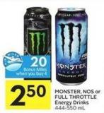Monster Nos or Full Throttle Energy Drinks 444-550 mL 20 Air Miles Bonus Miles