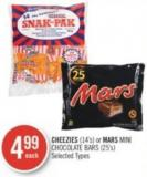 Cheezies (14's) or Mars Mini Chocolate Bars (25's)