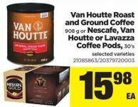 Van Houtte Roast And Ground Coffee - 908 G Or Nescafe - Van Houtte Or Lavazza Coffee PODS - 30's