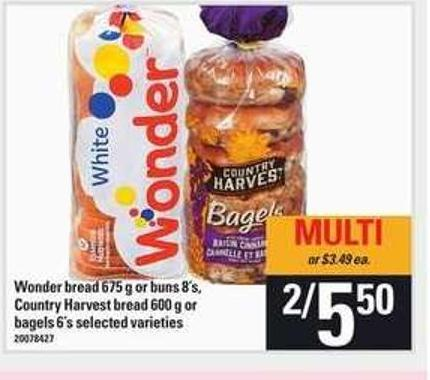 Wonder Bread - 675 G Or Buns - 8's - Country Harvest Bread - 600 G Or Bagels - 6's
