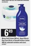 Nivea Soft Crème - 200 Ml - Aqua Effects Day Care - 50 Ml Or Smooth Inshwr Lotion - 400 Ml