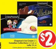 Chapman's Ice Cream 2 L Canadian Collections 6-8 Pk or Lolly 28 Pk
