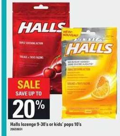 Halls Lozenge - 9-30's or Kids' Pops - 10's