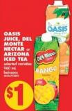 Oasis Juice - Del Monte Nectar or Arizona Iced Tea