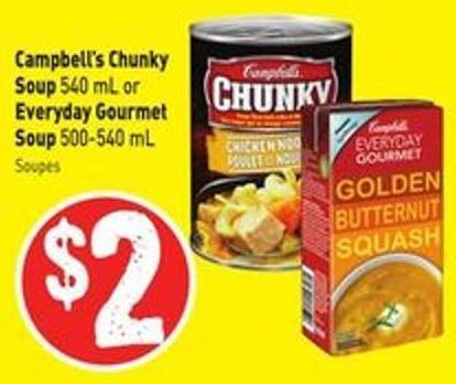 Campbell's Chunky Soup 540 mL or Everyday Gourmet Soup 500-540 mL