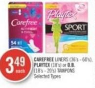 Carefree Liners (36's - 60's) - Playtex (18's) or O.b. (18's - 20's) Tampons