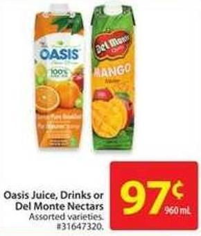 Oasis Juice - Drinks or Del Monte Nectars