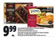 Janes Breaded Chicken Fillets Or Irresistibles Meatballs | Filets Panés De Poulet Janes Ou Boulettes De Viande Irresistibles