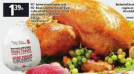 PC Butter Infused Turkey With PC Black Label Normandy-style Cultured Butter Regular Or Stuffed All Available Sizes Frozen Farine PC