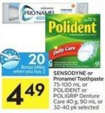 Sensodyne or Pronamel Toothpaste 75-100 mL or Polident or Poligrip Denture Care 40 g - 90 mL or 32-40 Pk Selected - 20 Air Miles Bonus Miles