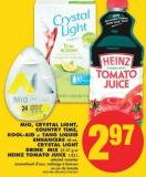 Mio - Crystal Light - Country Time - Kool-aid or Tang Liquid Enhancers - 48 mL - Crystal Light Drink Mix - 23-57 g or Heinz Tomato Juice - 1.82 L