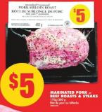 Marinated Pork or Beef Roasts & Steaks - 170g/380 g
