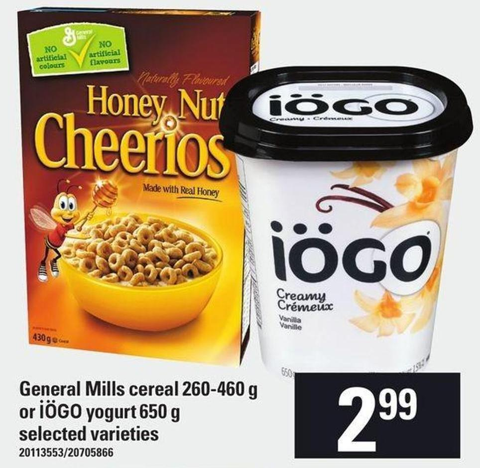 General Mills Cereal 260-460 g Or Iögo Yogurt 650 g