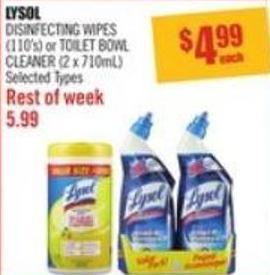 Lysol Disinfecting Wipes (110's) or Toilet Bowl Cleaner (2 X 710ml)