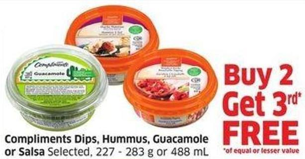Compliments Dips - Hummus - Guacamole or Salsa Selected - 227 - 283 g or 488 mL