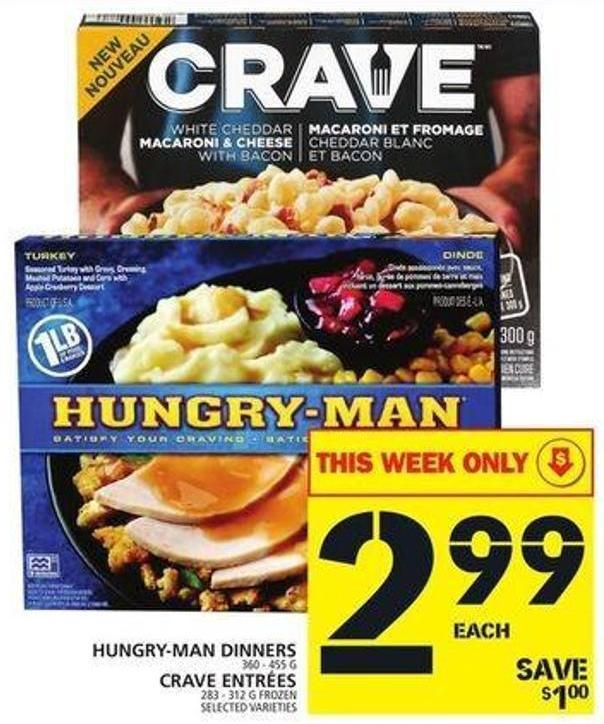 Hungry-man Dinners Or Crave Entrées