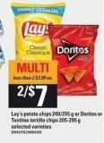 Lay's Potato Chips 240/255 G Or Doritos Or Tostitos Tortilla Chips 205-295 G