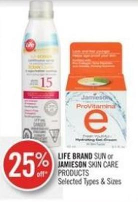 Life Brand Sun or Jamieson Skin Care Products