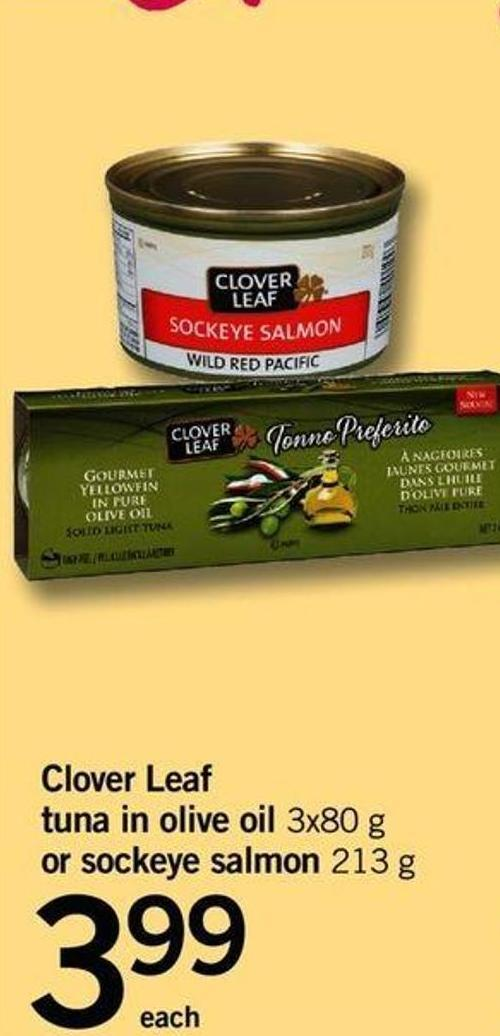 Clover Leaf Tuna In Olive Oil - 3x80 g Or Sockeye Salmon