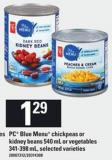 PC Blue Menu Chickpeas Or Kidney Beans 540 Ml Or Vegetables 341-398 Ml