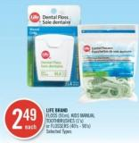 Life Brand Floss (91m) - Kids Manual Toothbrushes (1's) or Flossers (40's - 90's)