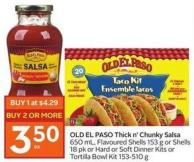 Old El Paso Thick N' Chunky Salsa 650 mL - Flavoured Shells 153 g or Shells 18 Pk or Hard or Soft Dinner Kits or Tortilla Bowl Kit 153-510 g