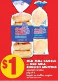 Old Mill Bagels Or Old Mill English Muffins - Pkg of 6