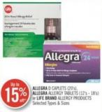Allergra D Caplets (20's) Allegra Allergy Tablets (12's - 18's) or Life Brand Allergy Products