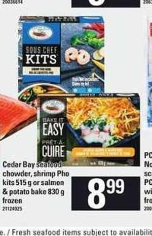 Cedar Bay Seafood Chowder - Shrimp Pho Kits - 515 G Or Salmon & Potato Bake - 830 G
