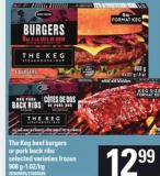 The Keg Beef Burgers Or Pork Back Ribs - 908 G-1.02/kg