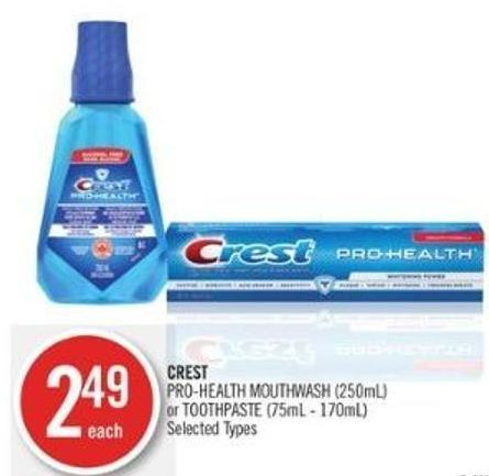 Crest Pro-health Mouthwash (250ml) or Toothpaste (75ml - 170ml)
