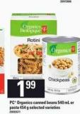 PC Organics Canned Beans - 540 mL Or Pasta - 454 g