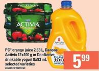 PC Orange Juice 2.63 L - Danone Activia 12x100 G Or Danactive Drinkable Yogurt 8x93 Ml