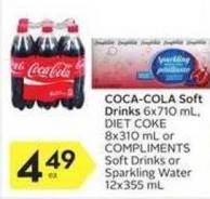 Coca-cola Soft Drinks 6x710 mL - Diet Coke 8x310 mL or Compliments Soft Drinks or Sparkling Water 12x355 mL