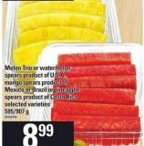 Melon Trio Or Watermelon Spears - Mango Spears Or Pineapple Spears - 595/907 g
