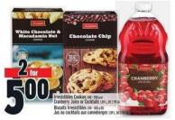 Irresistibles Cookies 240 - 350 G Or Cranberry Juice Or Cocktails 1.89 L - Or 2.99 Ea