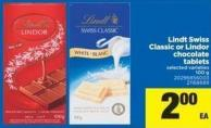 Lindt Swiss Classic Or Lindor Chocolate Tablets - 100 g