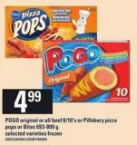 Pogo Original Or All Beef 8/10's Or Pillsbury Pizza Pops Or Bites - 693-800 G